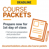 Deadline to submit course packets to have ready for first day of class