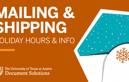Holiday Mailing and Shipping Hours & Info at The University of Texas at Austin